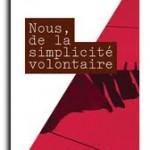 Le défi de la simplicité volontaire