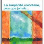 Bilan de la simplicité volontaire au Québec depuis 20 ans